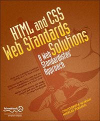 HTML and CSS Web Standards Solutions.